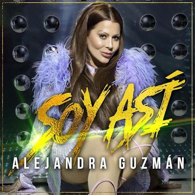 Alejandra Guzman Soy Asi